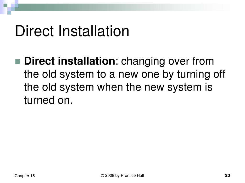 Direct Installation