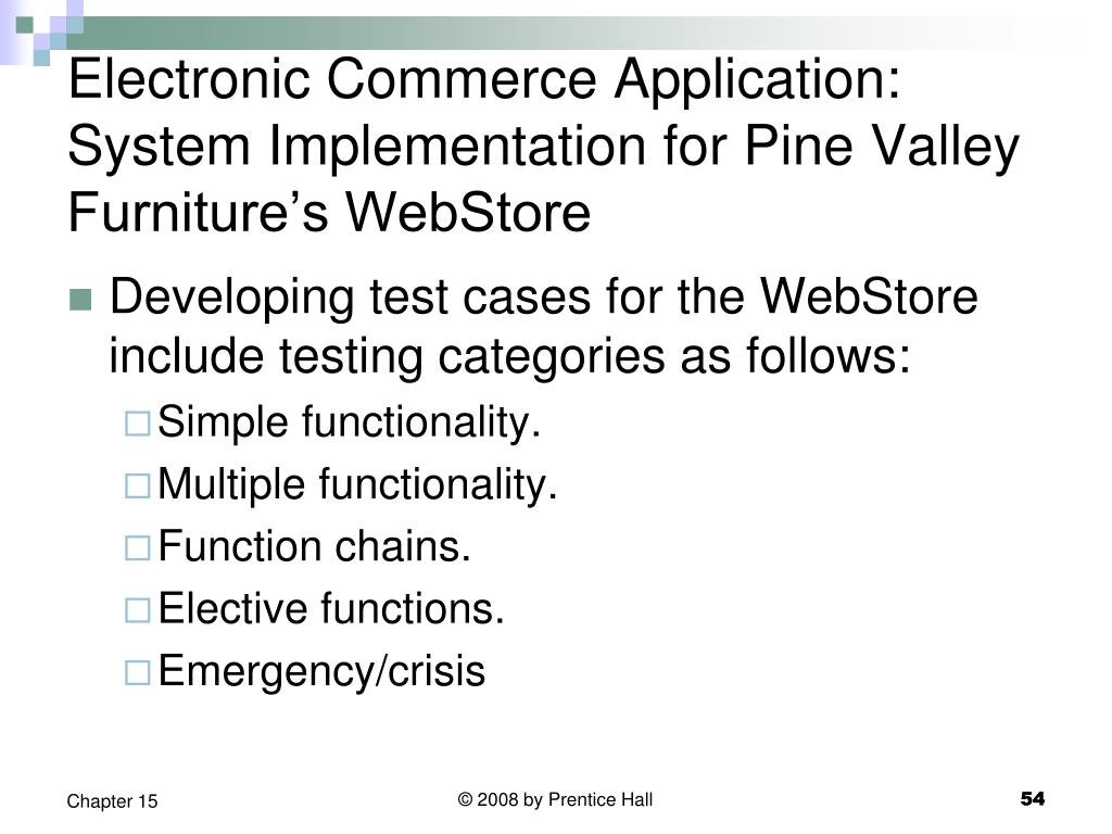 Electronic Commerce Application: System Implementation for Pine Valley Furniture's WebStore