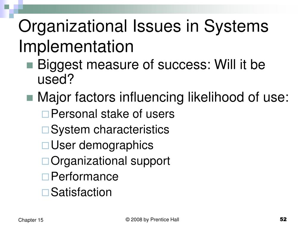 Organizational Issues in Systems Implementation