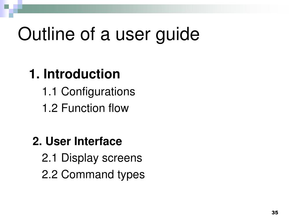 Outline of a user guide