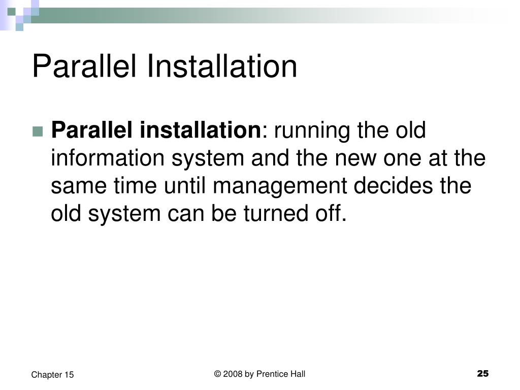 Parallel Installation