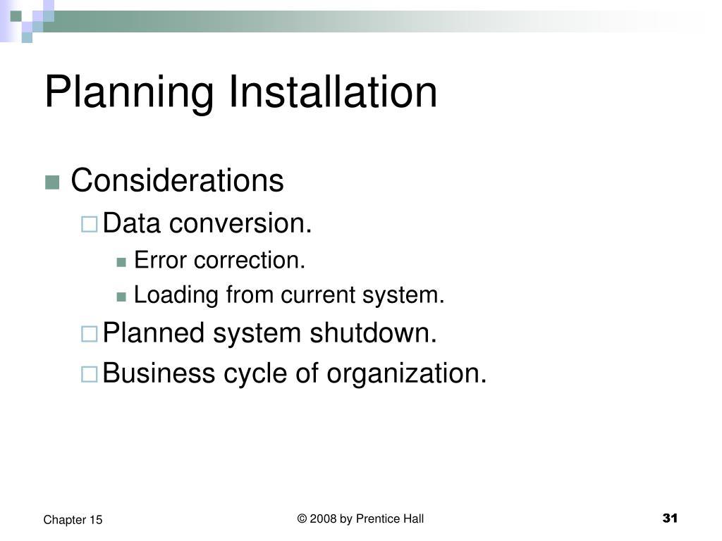 Planning Installation