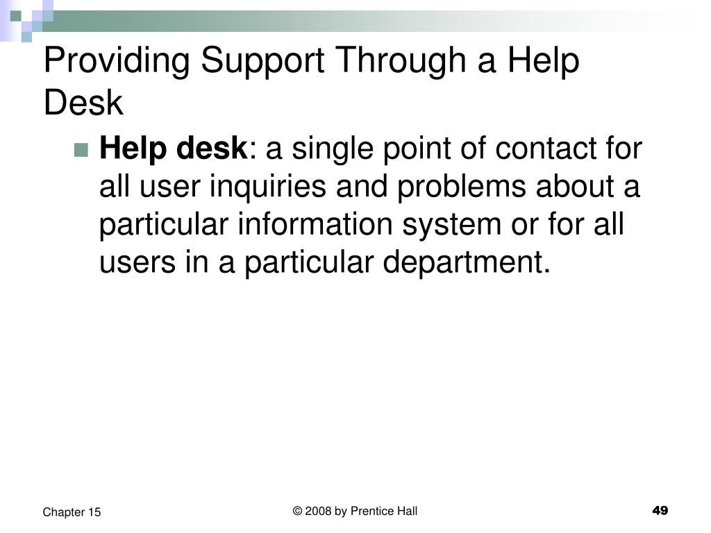 Providing Support Through a Help Desk