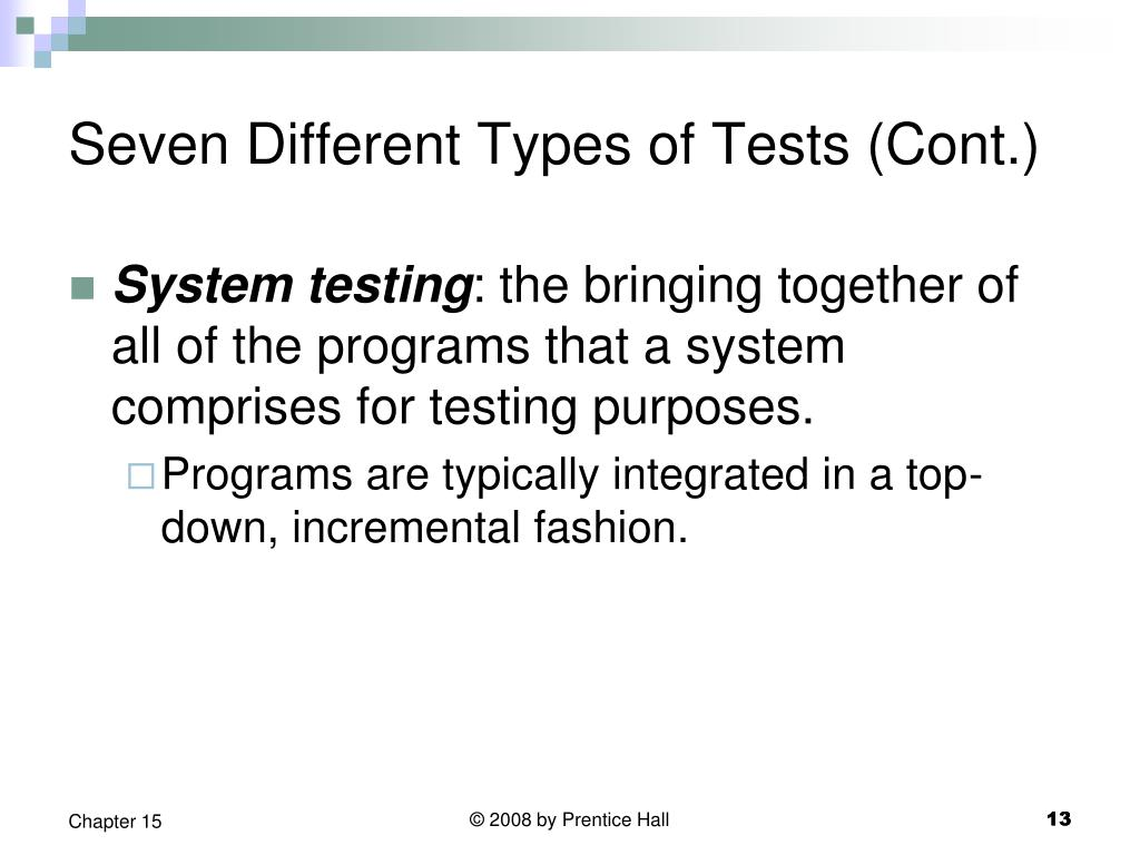 Seven Different Types of Tests (Cont.)