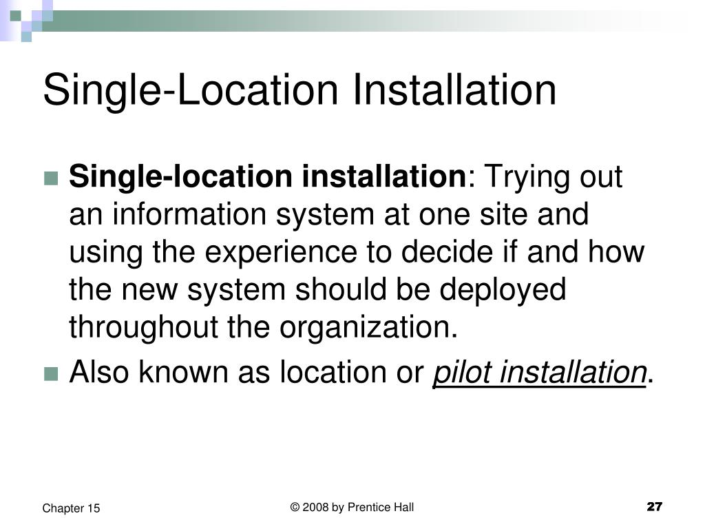 Single-Location Installation