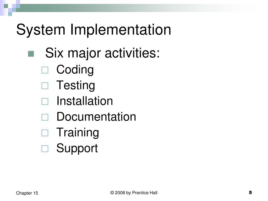 System Implementation
