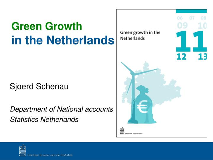 Green growth in the netherlands