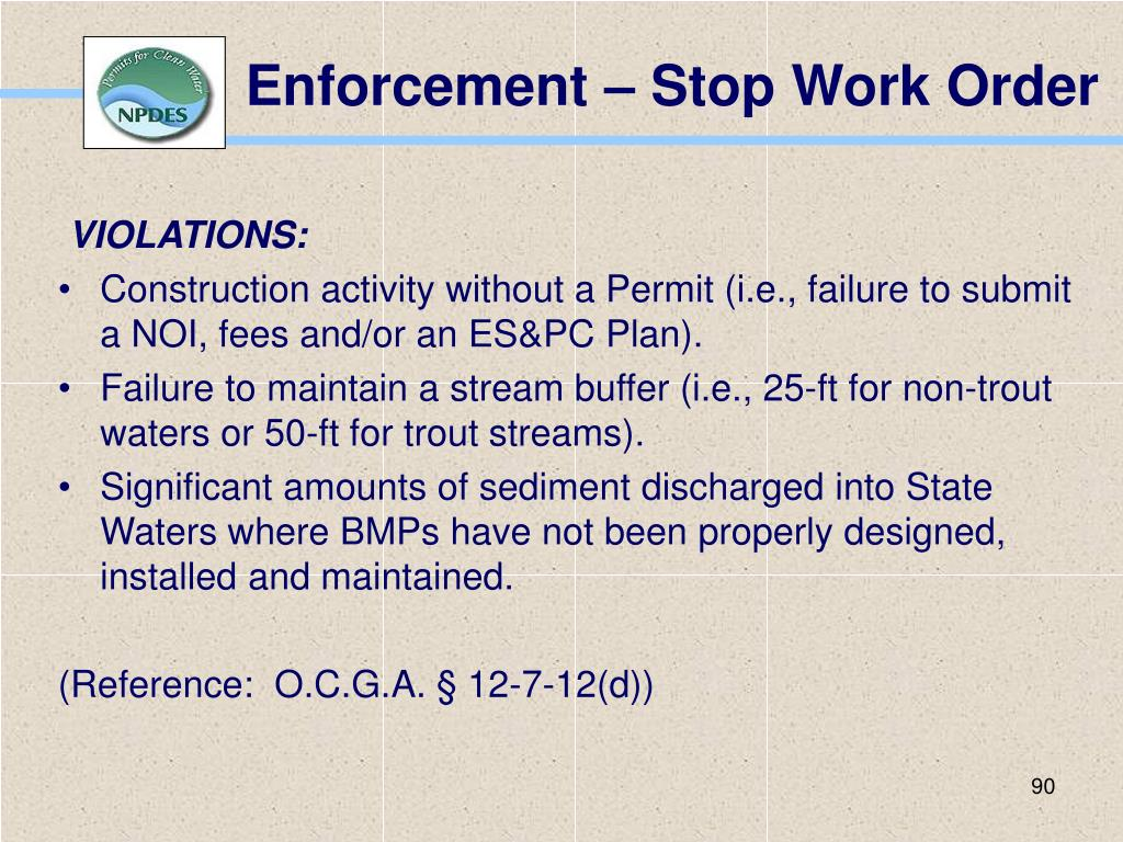 Enforcement – Stop Work Order