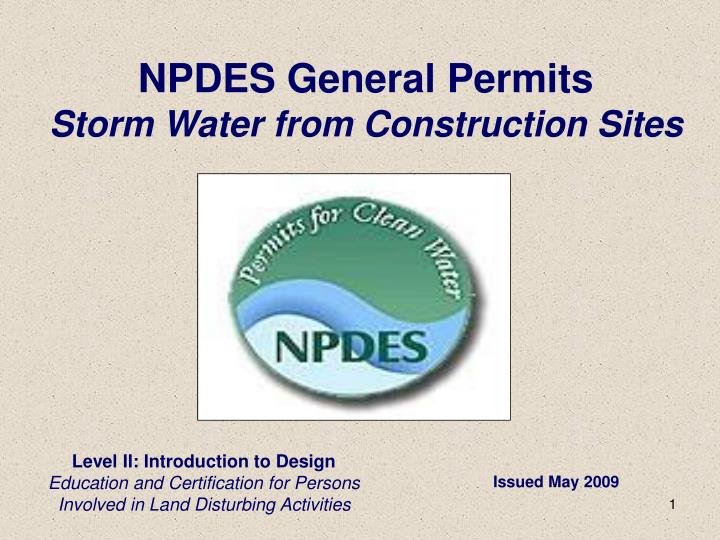 Npdes general permits storm water from construction sites