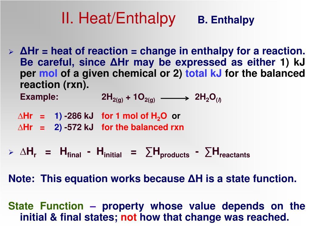 II. Heat/Enthalpy