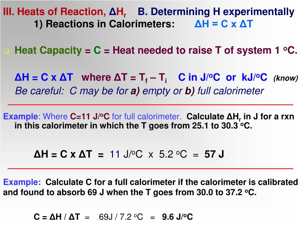 III. Heats of Reaction,