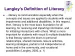 langley s definition of literacy