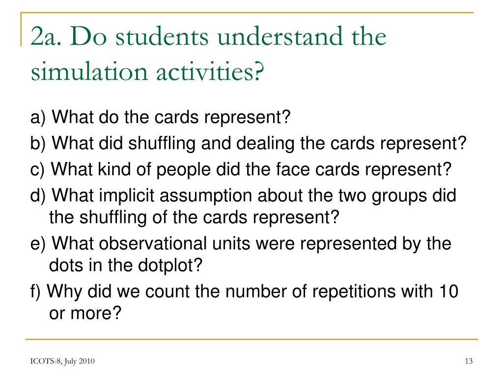 2a. Do students understand the simulation activities?