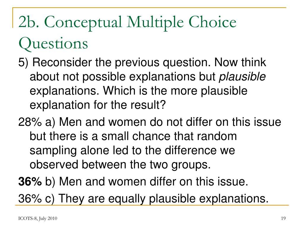 2b. Conceptual Multiple Choice Questions