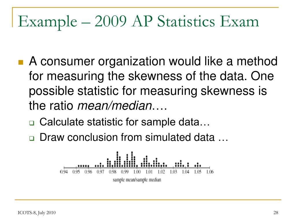 Example – 2009 AP Statistics Exam