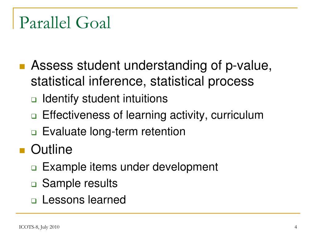 Parallel Goal