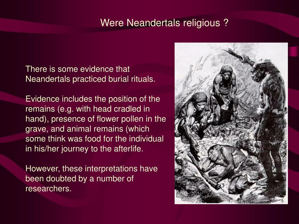 Were Neandertals religious ?