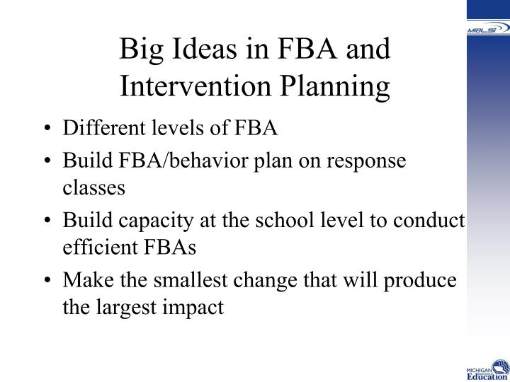 Big ideas in fba and intervention planning