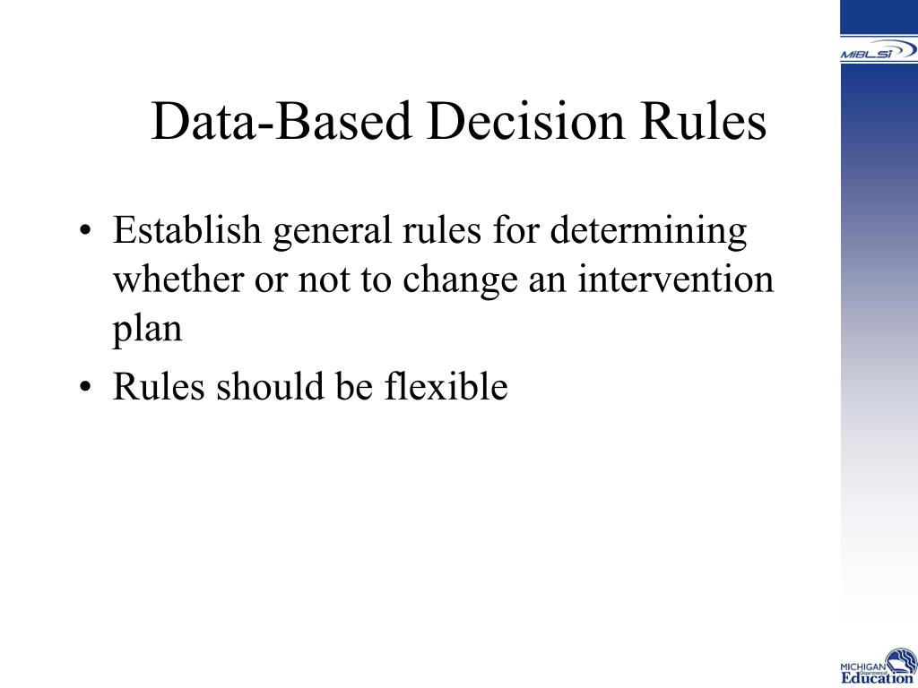 Data-Based Decision Rules