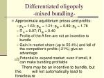 differentiated oligopoly mixed bundling