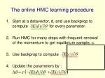 the online hmc learning procedure