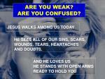 jesus walks among us today