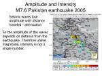 amplitude and intensity m7 6 pakistan earthquake 2005
