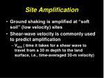 site amplification