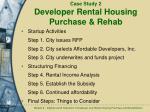 case study 2 developer rental housing purchase rehab