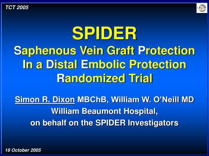 Spider s aphenous vein graft p rotection i n a d istal e mbolic protection r andomized trial l.jpg