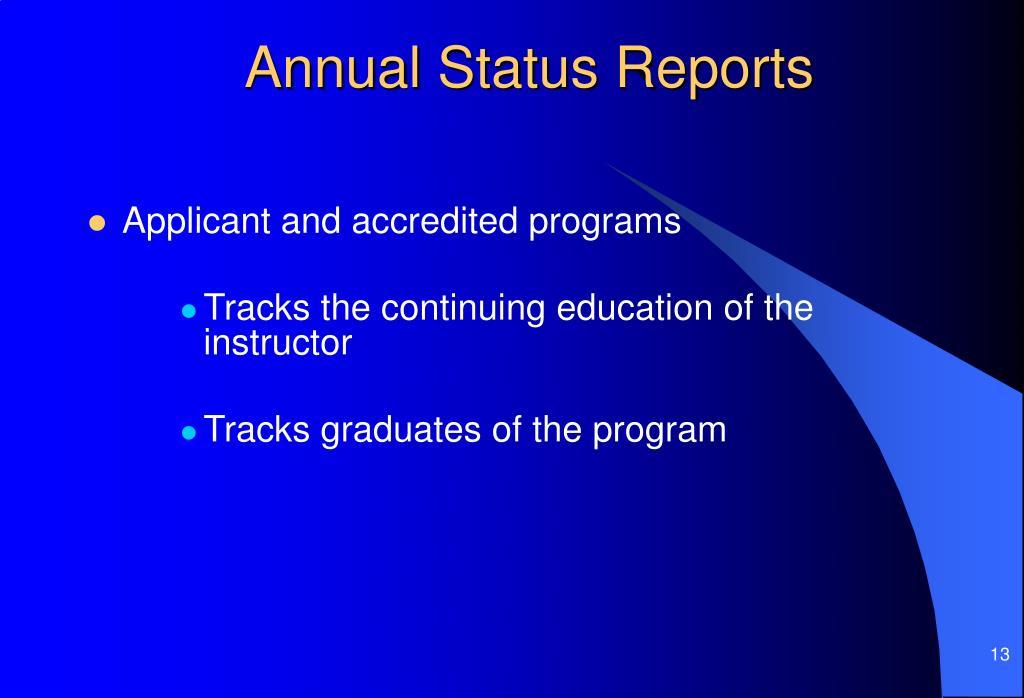 Annual Status Reports