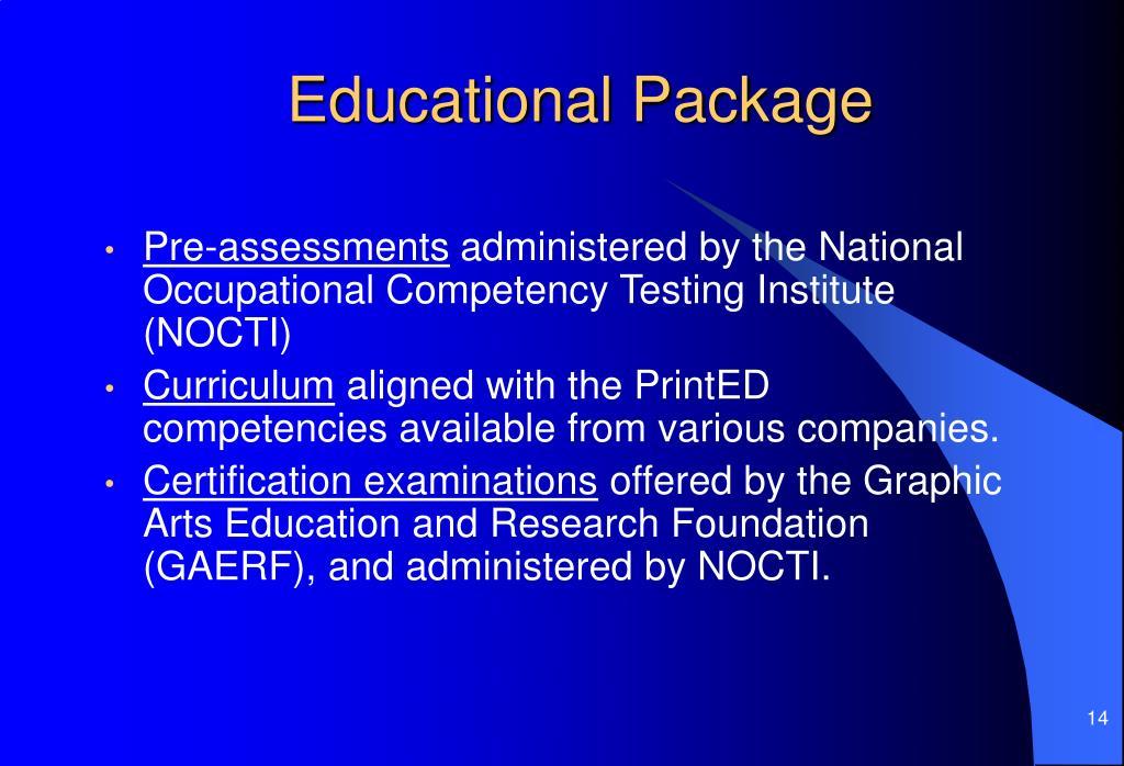 Educational Package