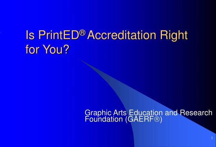 Is printed accreditation right for you l.jpg