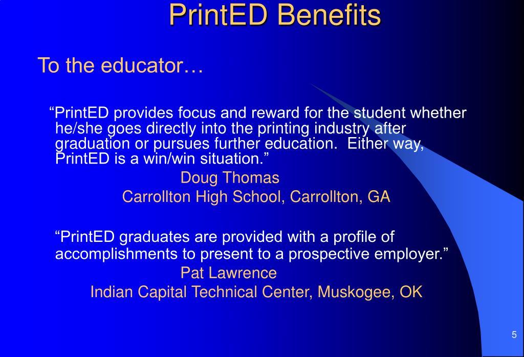 PrintED Benefits