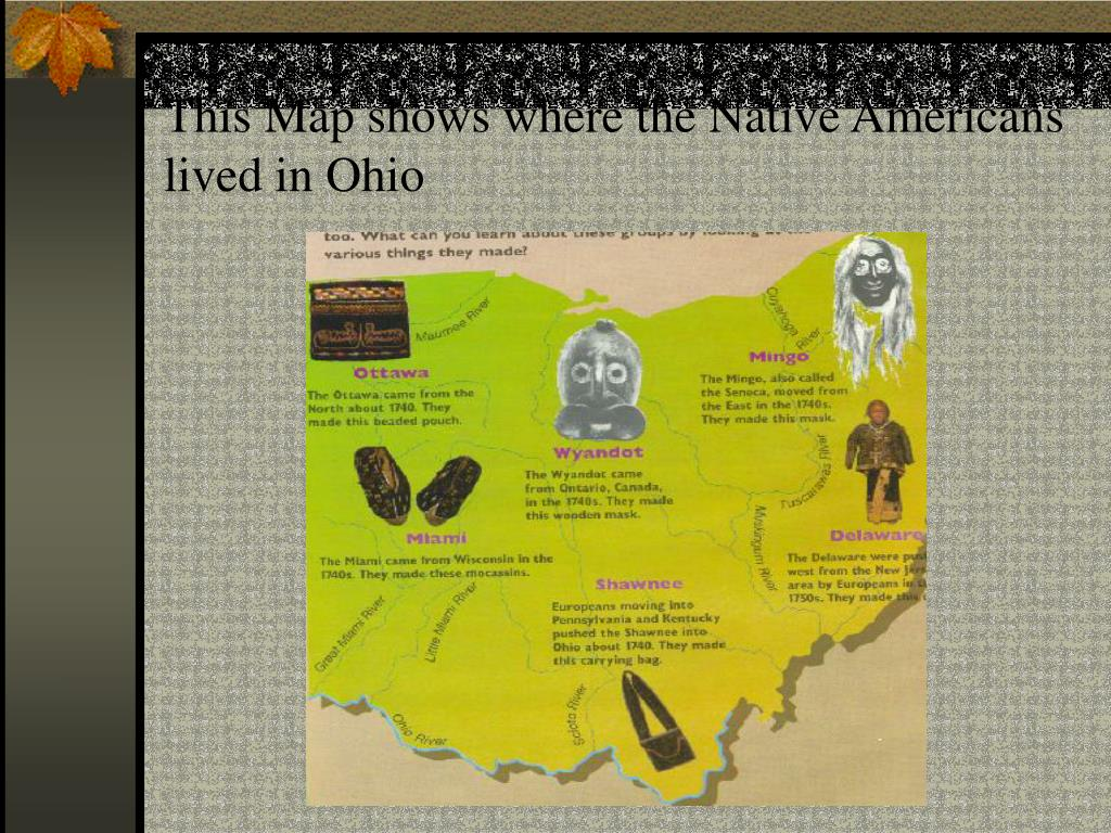 This Map shows where the Native Americans lived in Ohio