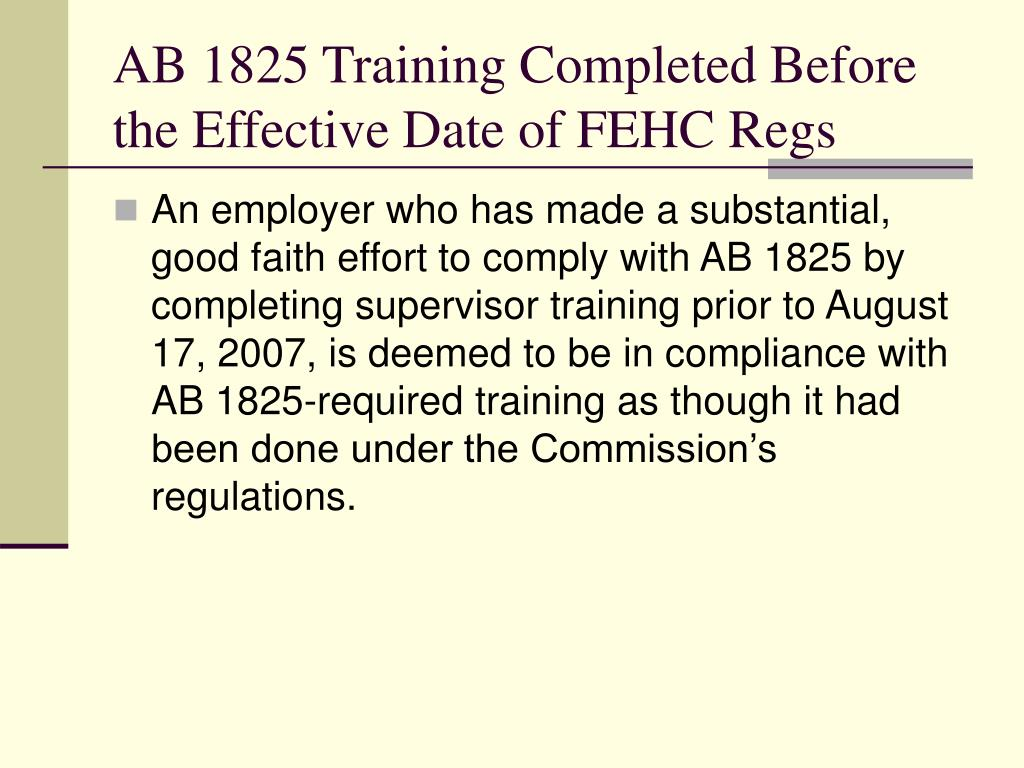 AB 1825 Training Completed Before the Effective Date of FEHC Regs