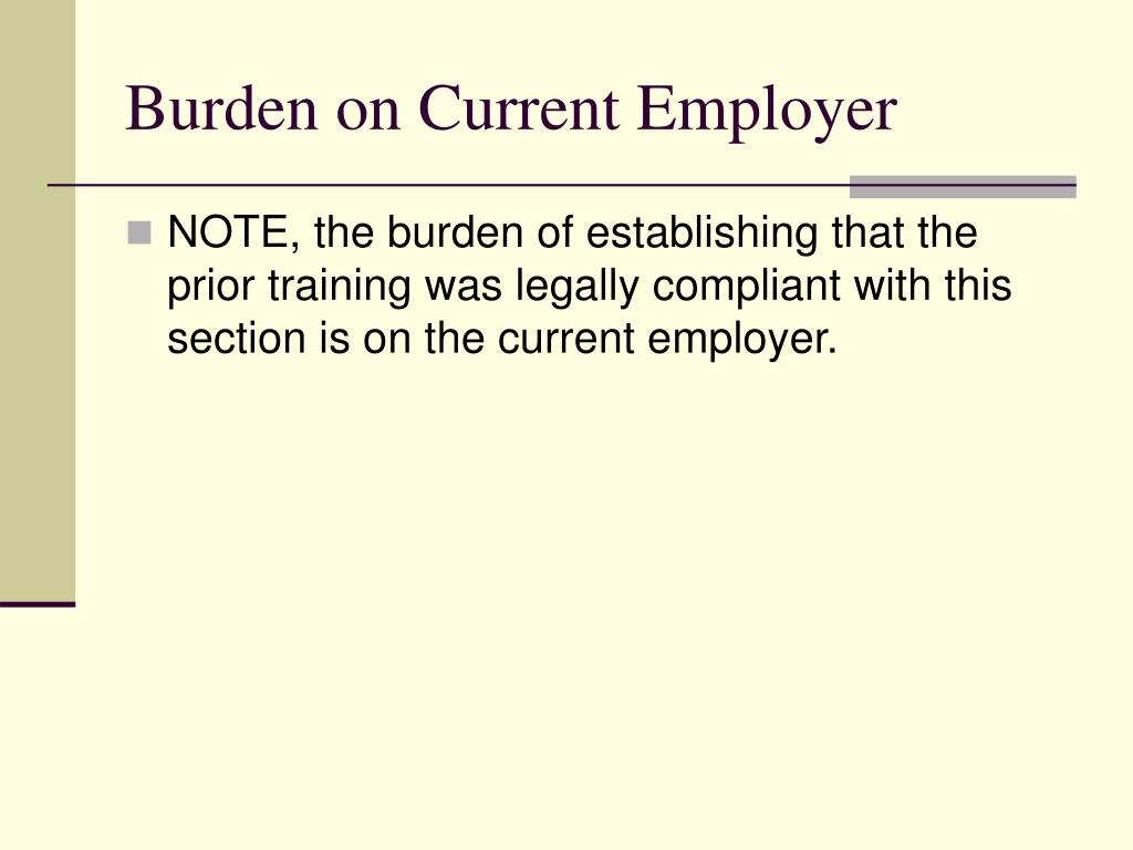 Burden on Current Employer