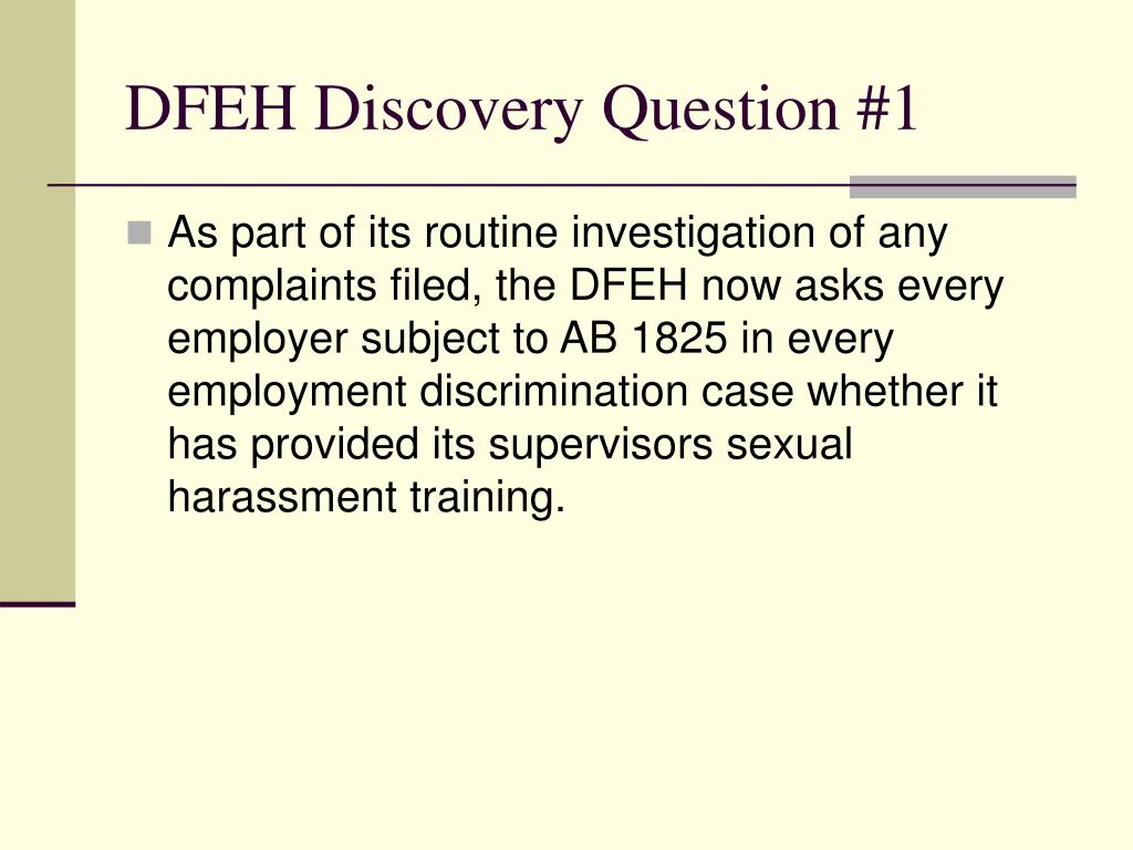 DFEH Discovery Question #1