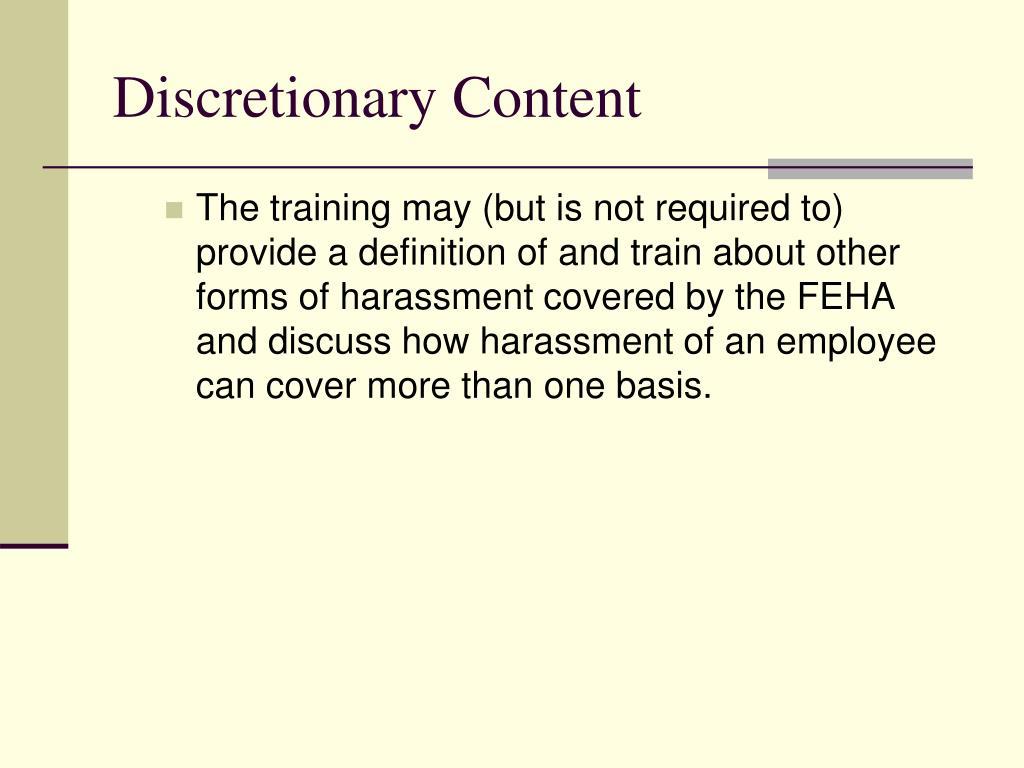 Discretionary Content
