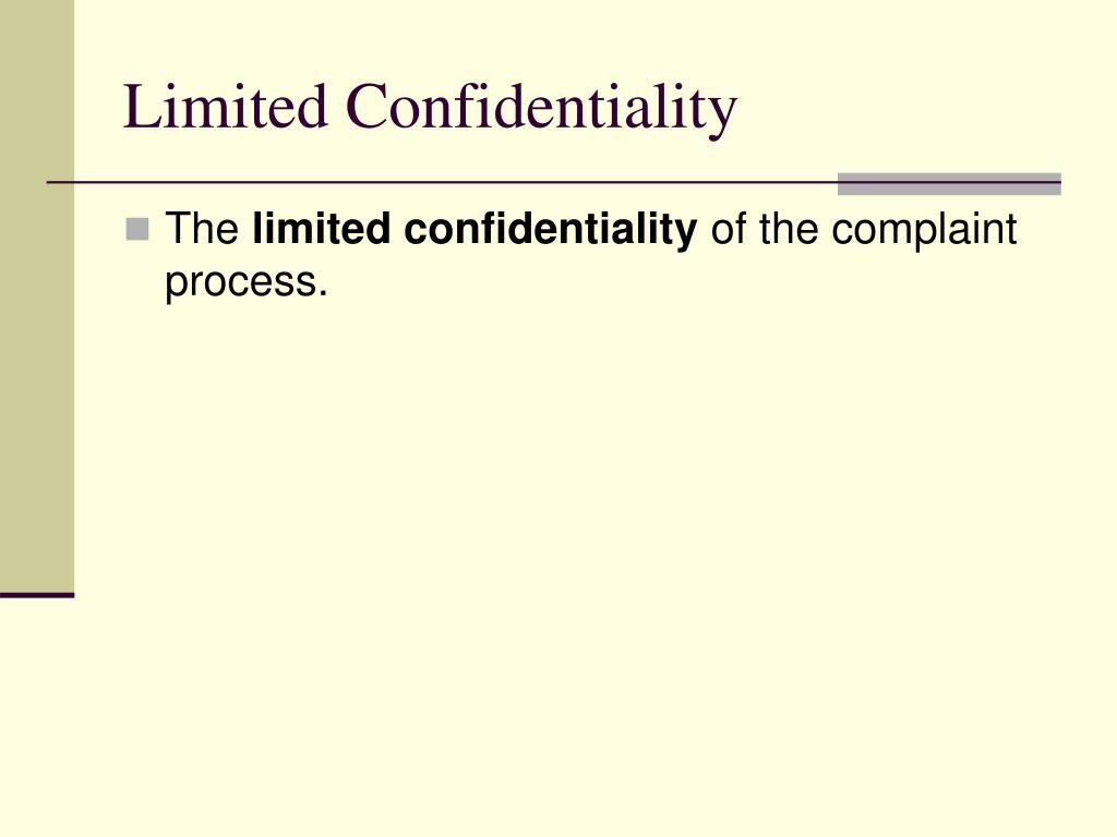 Limited Confidentiality