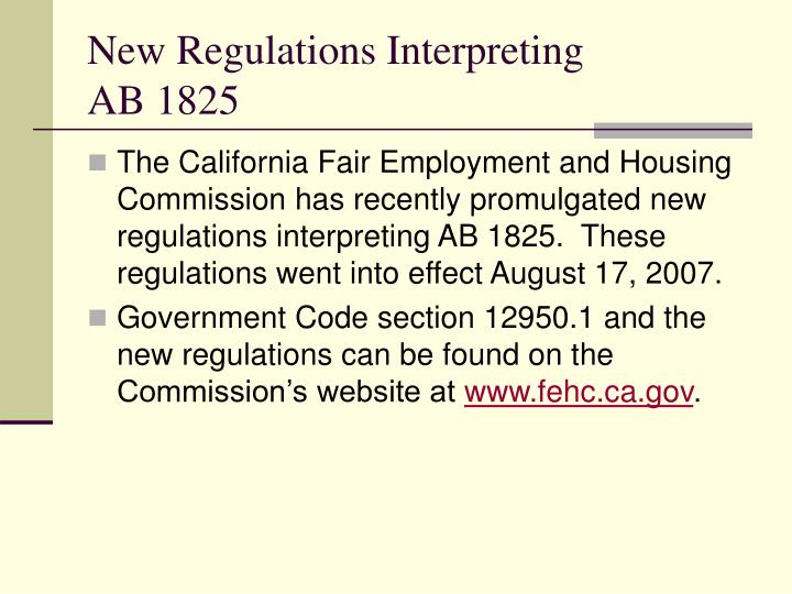 New regulations interpreting ab 1825