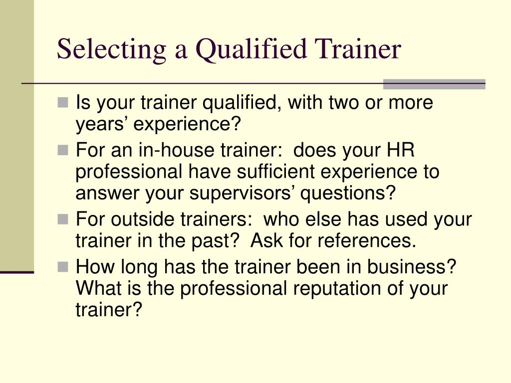 Selecting a Qualified Trainer