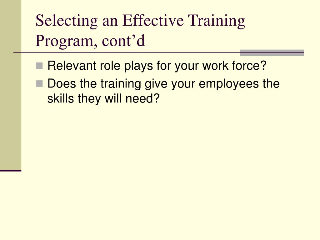 Selecting an Effective Training Program, cont'd