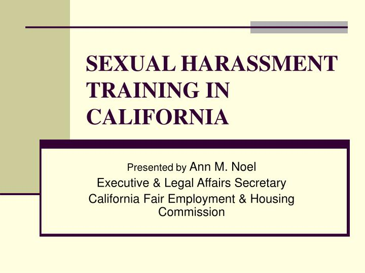Sexual harassment training in california