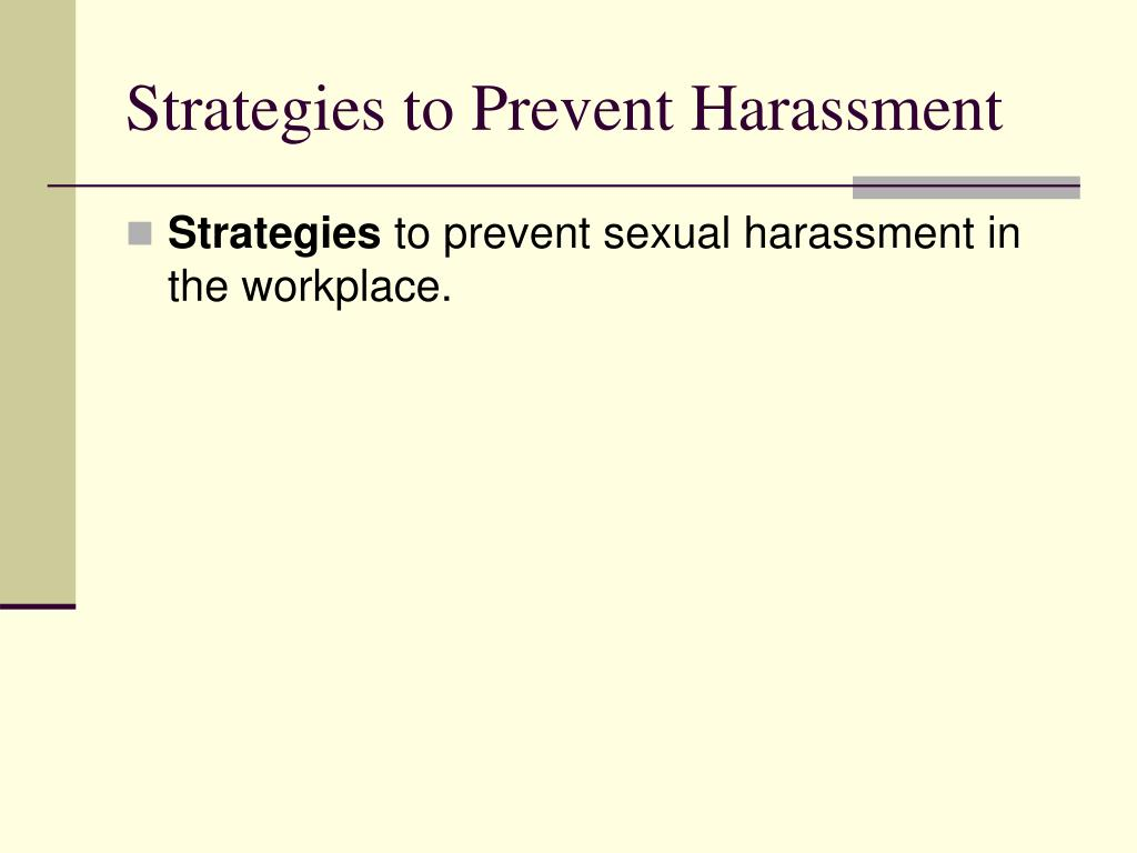 Strategies to Prevent Harassment