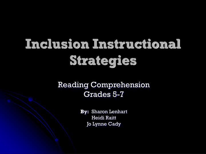 Inclusion instructional strategies l.jpg