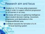 research aim and focus