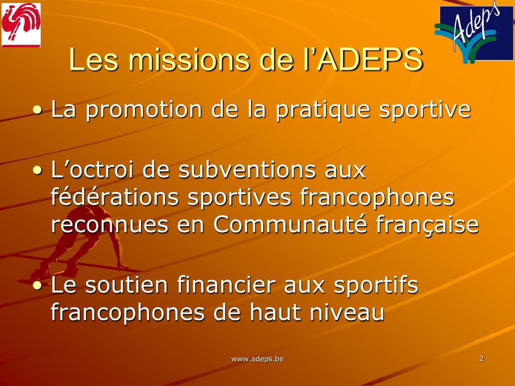 Les missions de l'ADEPS