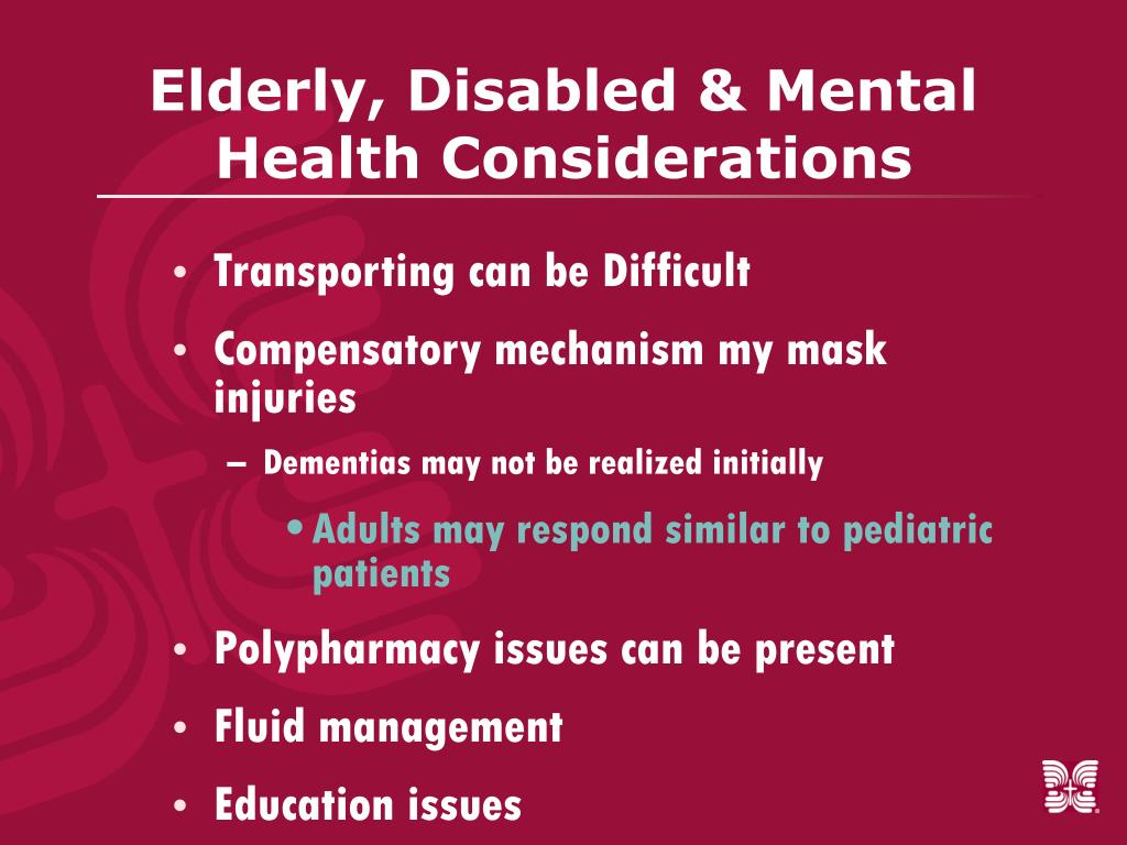 Elderly, Disabled & Mental Health Considerations