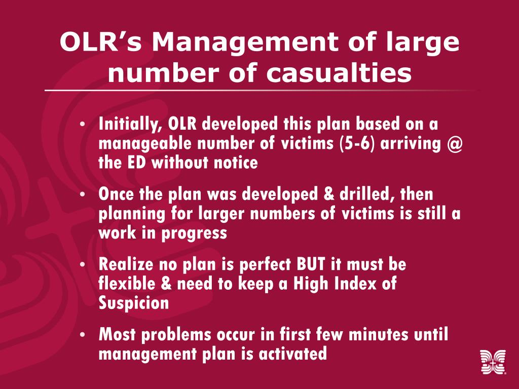 OLR's Management of large number of casualties